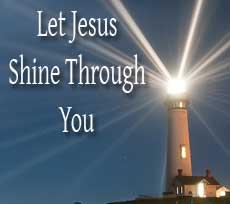 let-jesus-shine-through-you